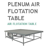 Plenum Air Flotation Table