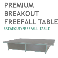 Premium Breakout Freefall Table