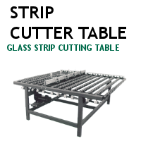 Strip Cutter Table