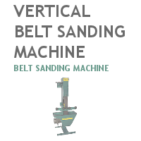 Vertical Belt Sanding Machine